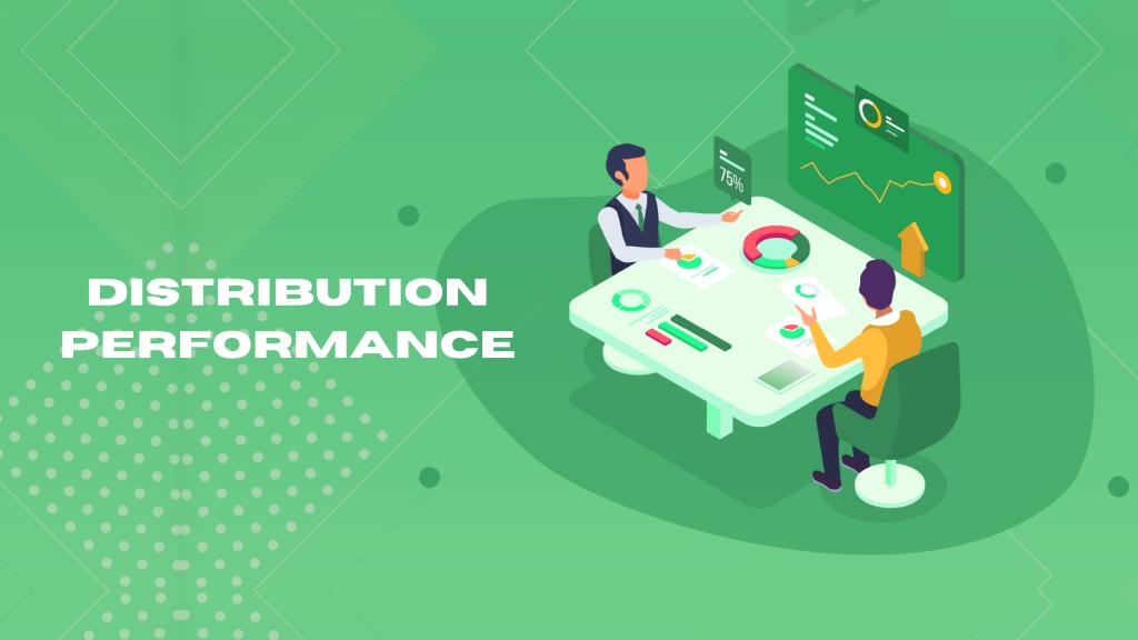 distribution performance